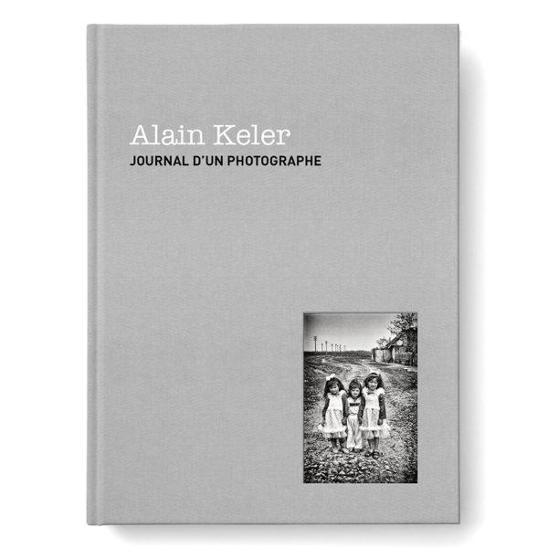 Alain Keler Journal D'Un Photographe