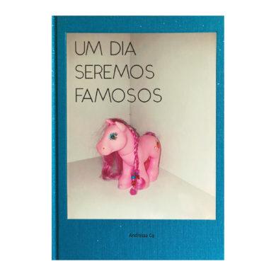 Andressa Ce - Um Dia Seremos Famosos 01