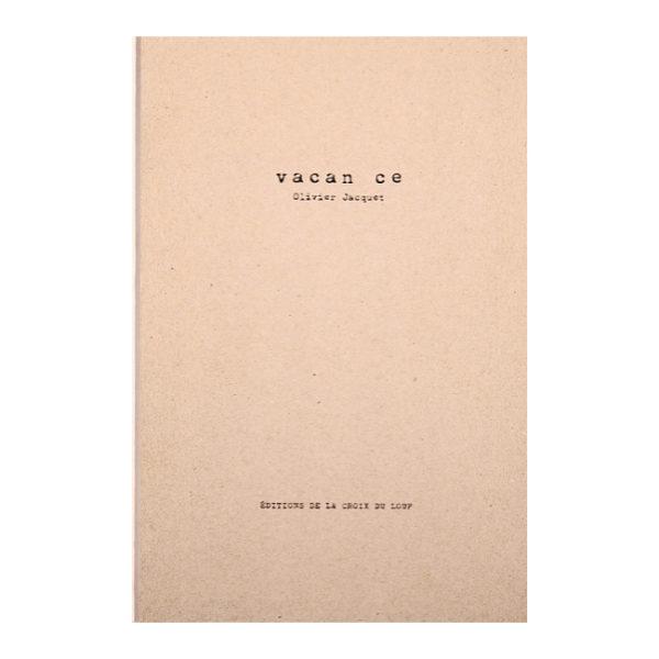 Olivier Jacquet - Vacance 01
