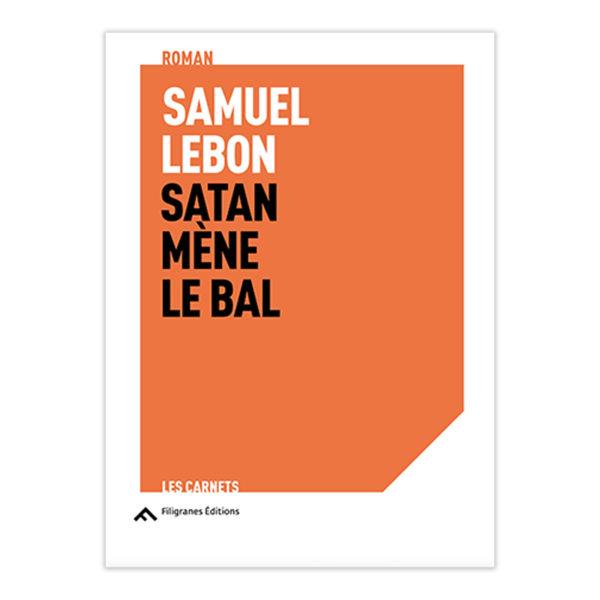 Samuel Lebon - Satan Mène le Bal 01