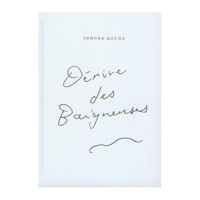 Sandra Rocha - Dérive des Baigneuses 01