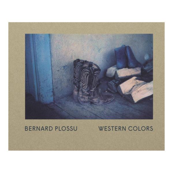 Bernard Plossu - Western Colors 01
