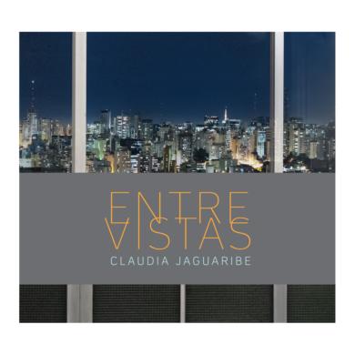 Claudia Jaguaribe - Entrevistas 01