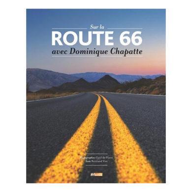 Cyril De Plater - Sur La Route 66 Avec Dominique Chapatte 01
