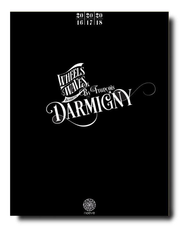François Darmigny - Wheels And Waves Coffret 2016 2017 2018 01