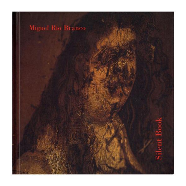 Miguel Rio Branco - Silent Book 01